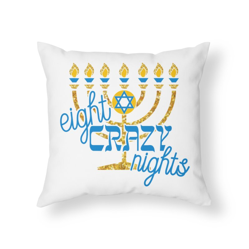 Eight Crazy Nights Home Throw Pillow by moonjoggers's Artist Shop