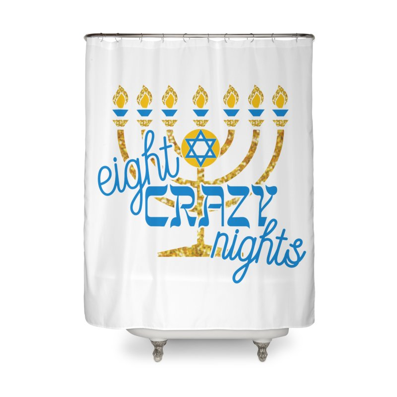 Eight Crazy Nights Home Shower Curtain by moonjoggers's Artist Shop