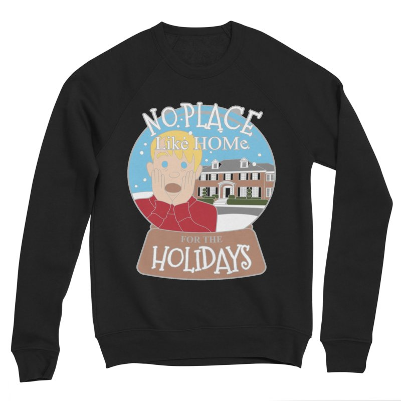 No Place Like Home For The Holidays Men's Sponge Fleece Sweatshirt by Moon Joggers's Artist Shop