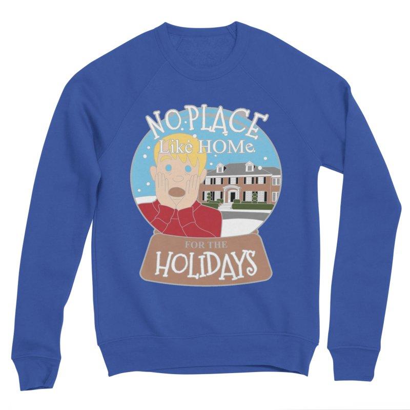 No Place Like Home For The Holidays Women's Sponge Fleece Sweatshirt by Moon Joggers's Artist Shop
