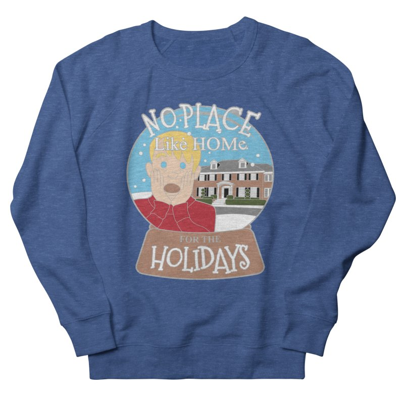 No Place Like Home For The Holidays Men's French Terry Sweatshirt by moonjoggers's Artist Shop