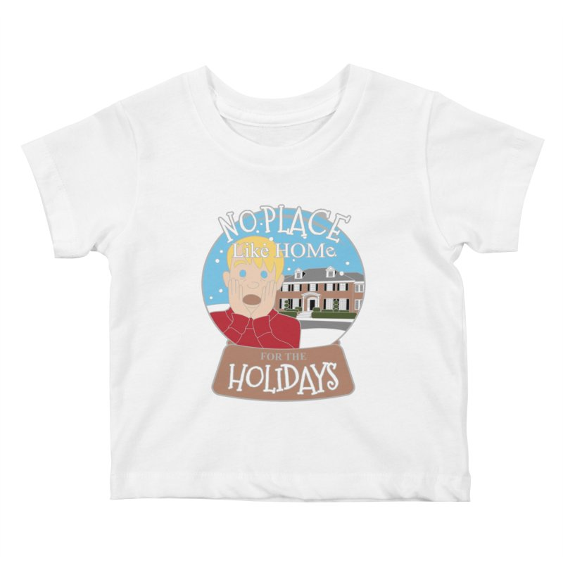 No Place Like Home For The Holidays Kids Baby T-Shirt by Moon Joggers's Artist Shop