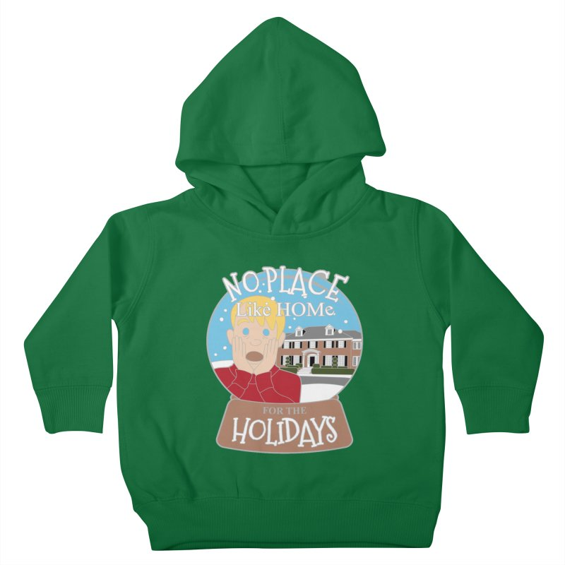 No Place Like Home For The Holidays Kids Toddler Pullover Hoody by Moon Joggers's Artist Shop