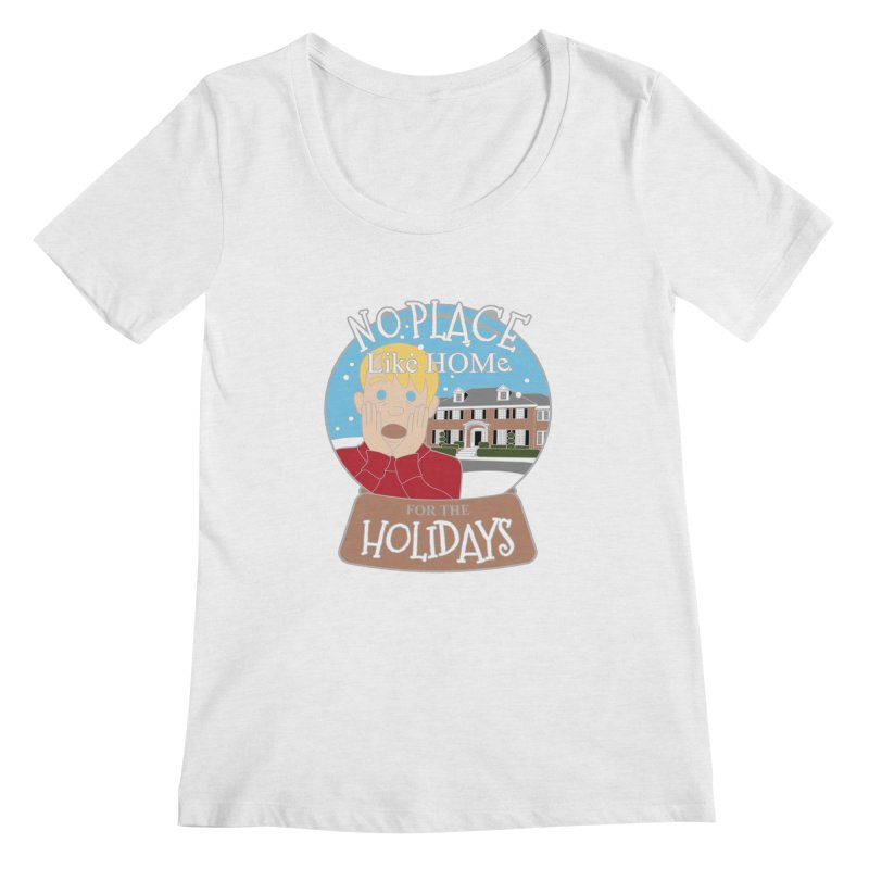 No Place Like Home For The Holidays Women's Regular Scoop Neck by moonjoggers's Artist Shop