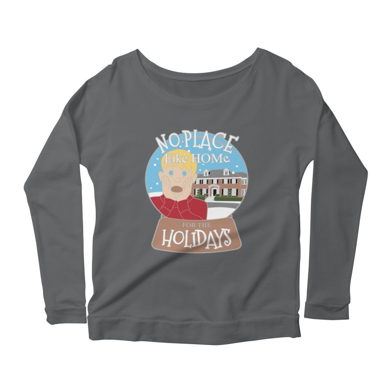 No Place Like Home For The Holidays Women's Scoop Neck Longsleeve T-Shirt by moonjoggers's Artist Shop