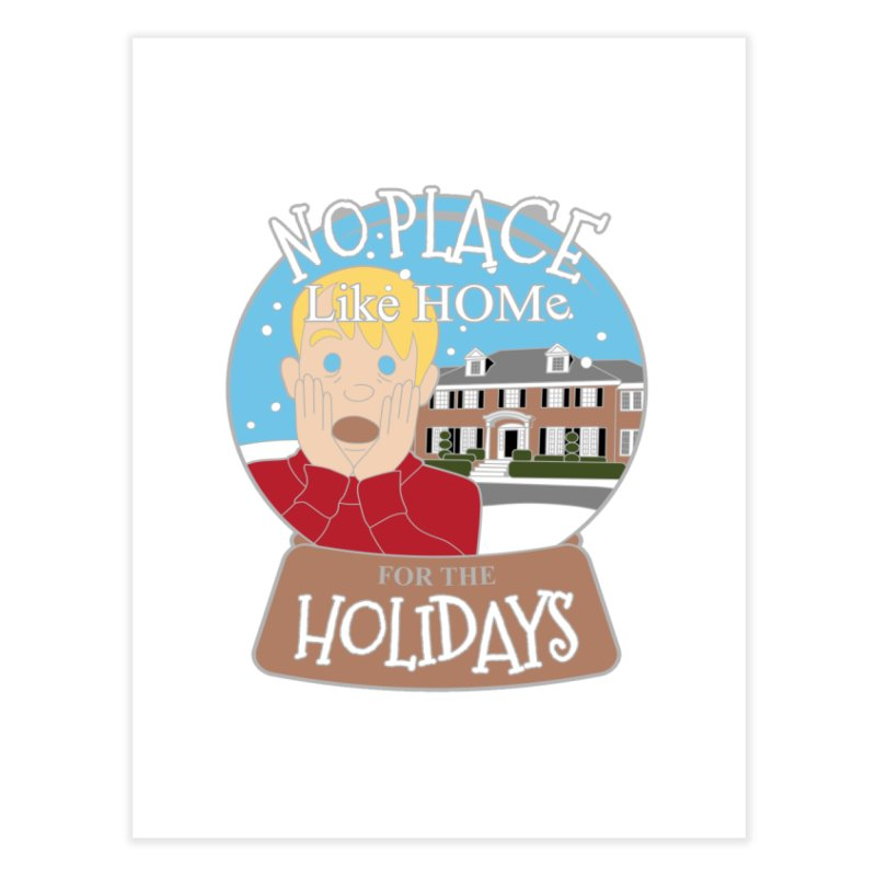No Place Like Home For The Holidays Home Fine Art Print by moonjoggers's Artist Shop
