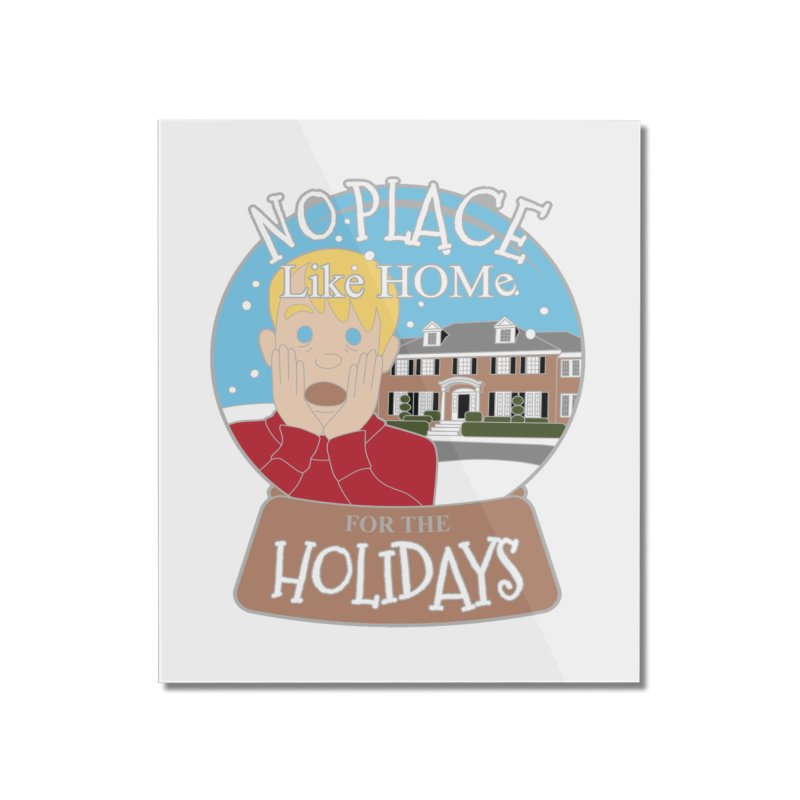 No Place Like Home For The Holidays Home Mounted Acrylic Print by moonjoggers's Artist Shop