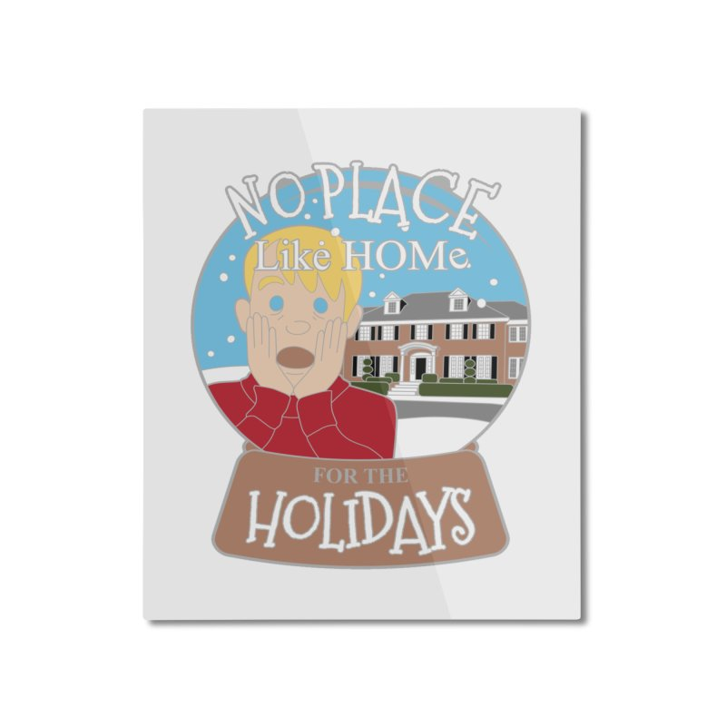 No Place Like Home For The Holidays Home Mounted Aluminum Print by moonjoggers's Artist Shop