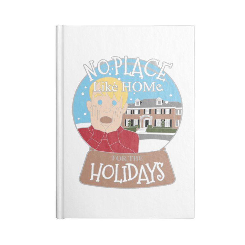 No Place Like Home For The Holidays Accessories Notebook by moonjoggers's Artist Shop