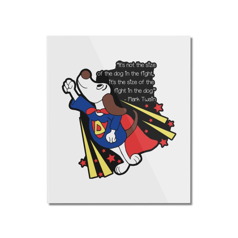 Underdog Day Home Mounted Acrylic Print by moonjoggers's Artist Shop