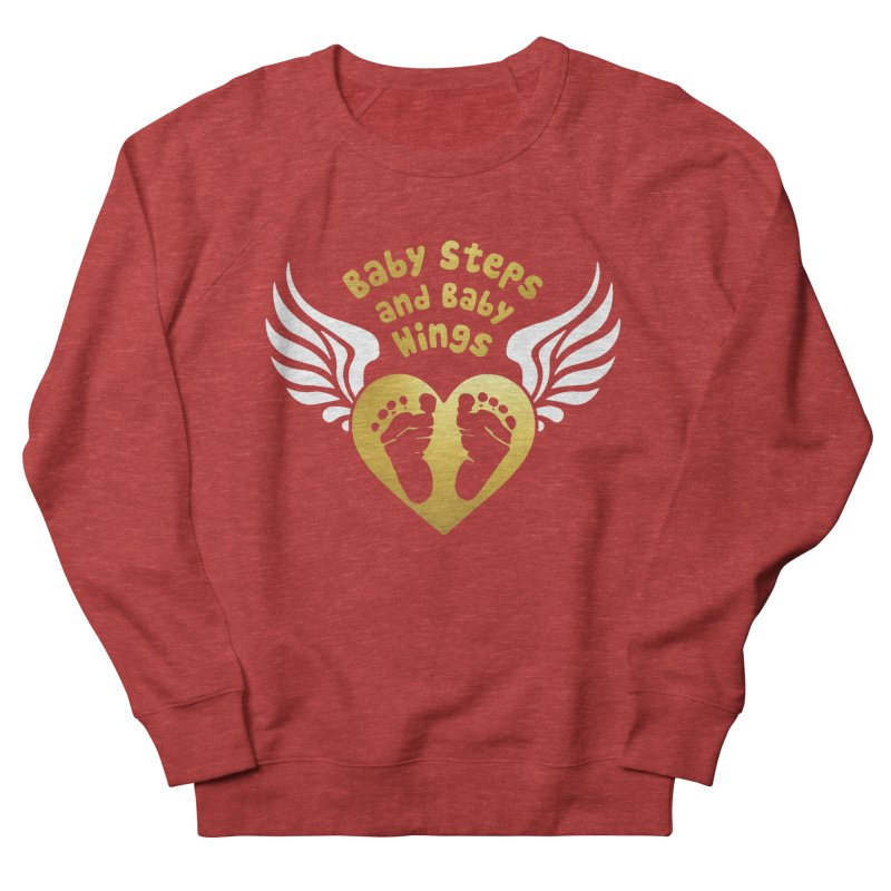 Baby Steps and Baby Wings Men's French Terry Sweatshirt by moonjoggers's Artist Shop