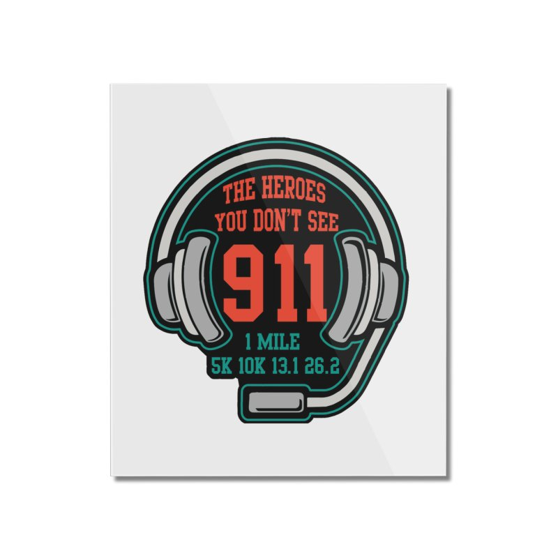 The Heroes You Don't See Home Mounted Acrylic Print by moonjoggers's Artist Shop