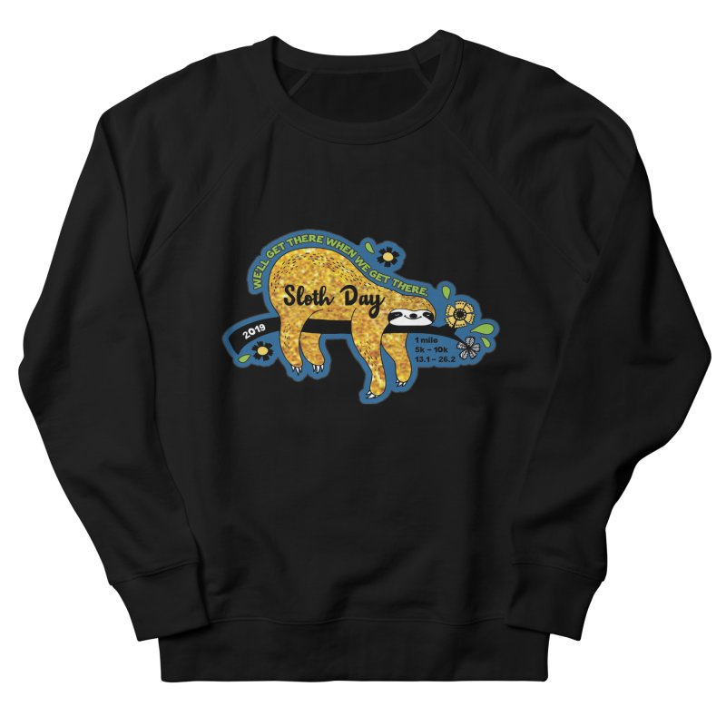 Sloth Day Women's French Terry Sweatshirt by Moon Joggers's Artist Shop