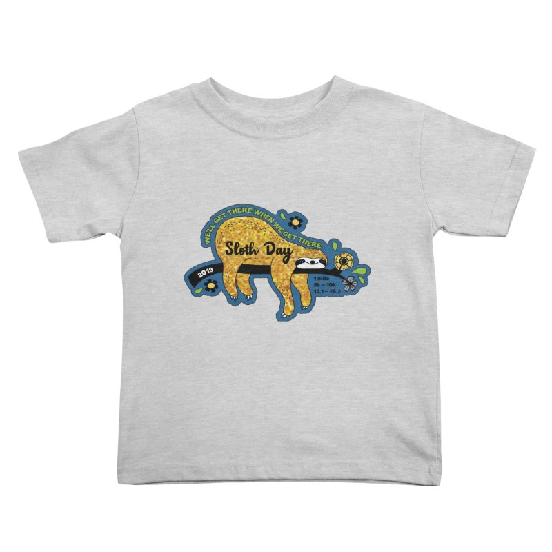Sloth Day Kids Toddler T-Shirt by Moon Joggers's Artist Shop