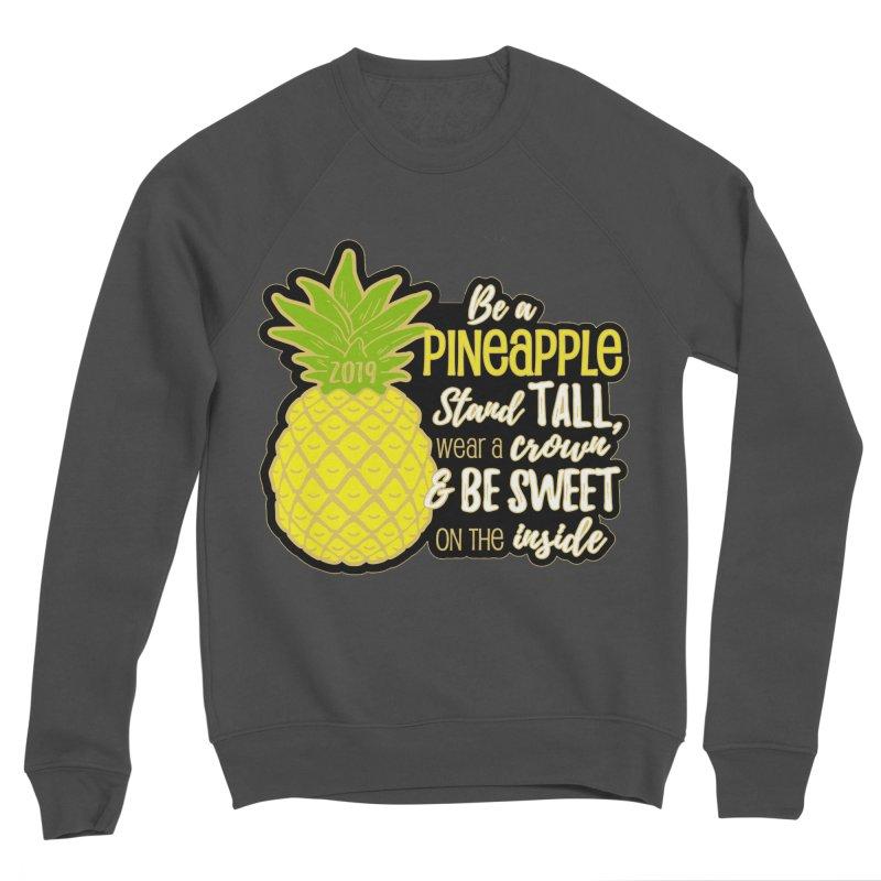 Be A Pineapple Women's Sponge Fleece Sweatshirt by Moon Joggers's Artist Shop