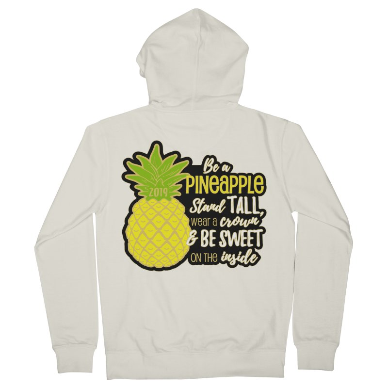 Be A Pineapple Women's French Terry Zip-Up Hoody by Moon Joggers's Artist Shop
