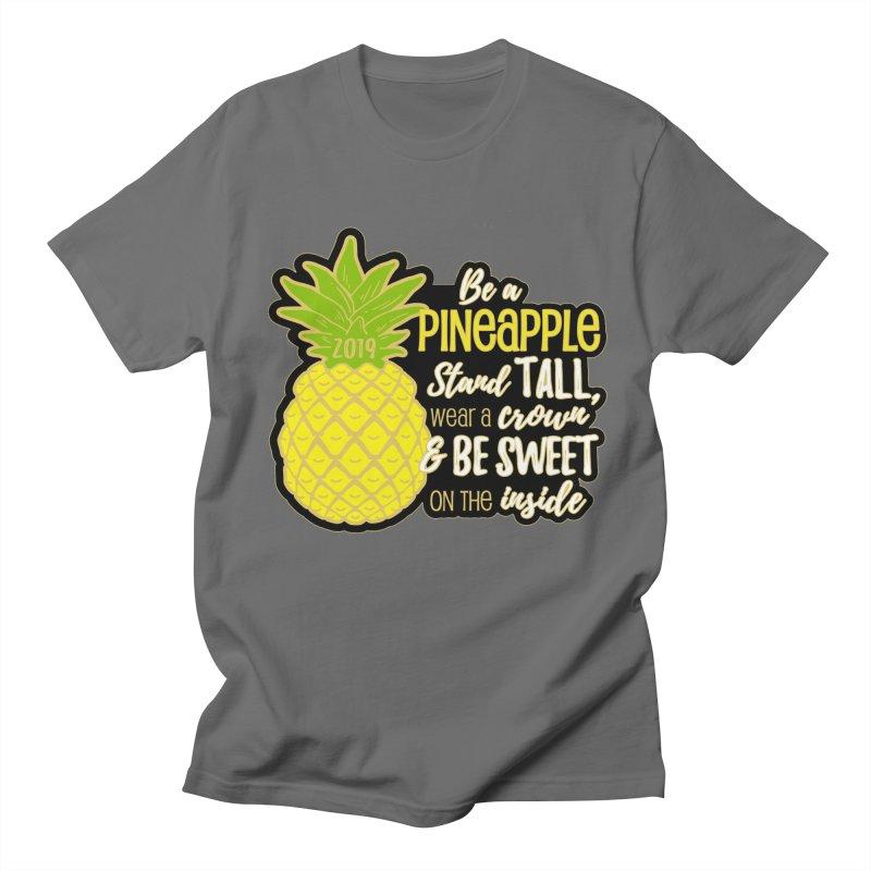 Be A Pineapple Women's Regular Unisex T-Shirt by Moon Joggers's Artist Shop
