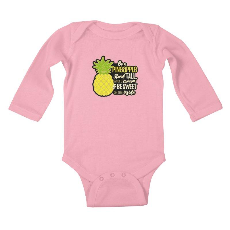 Be A Pineapple Kids Baby Longsleeve Bodysuit by moonjoggers's Artist Shop