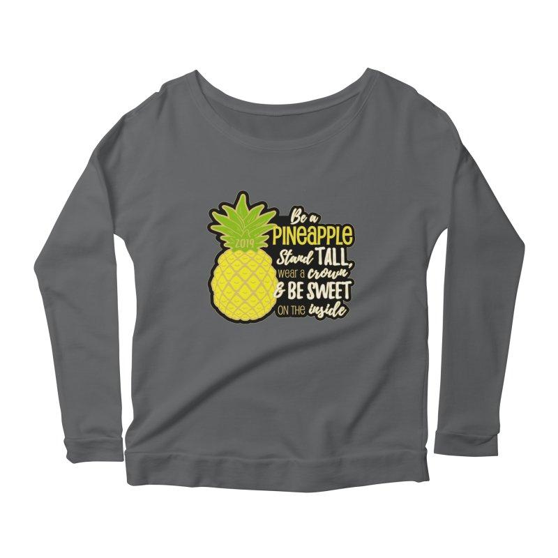 Be A Pineapple Women's Scoop Neck Longsleeve T-Shirt by moonjoggers's Artist Shop