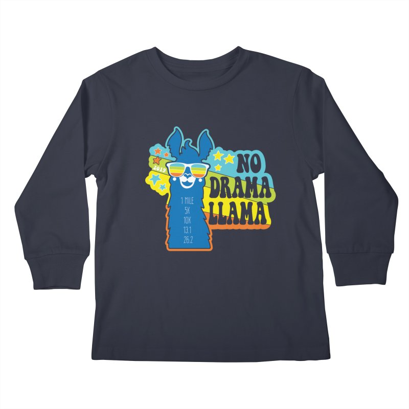 No Drama Llama Kids Longsleeve T-Shirt by Moon Joggers's Artist Shop
