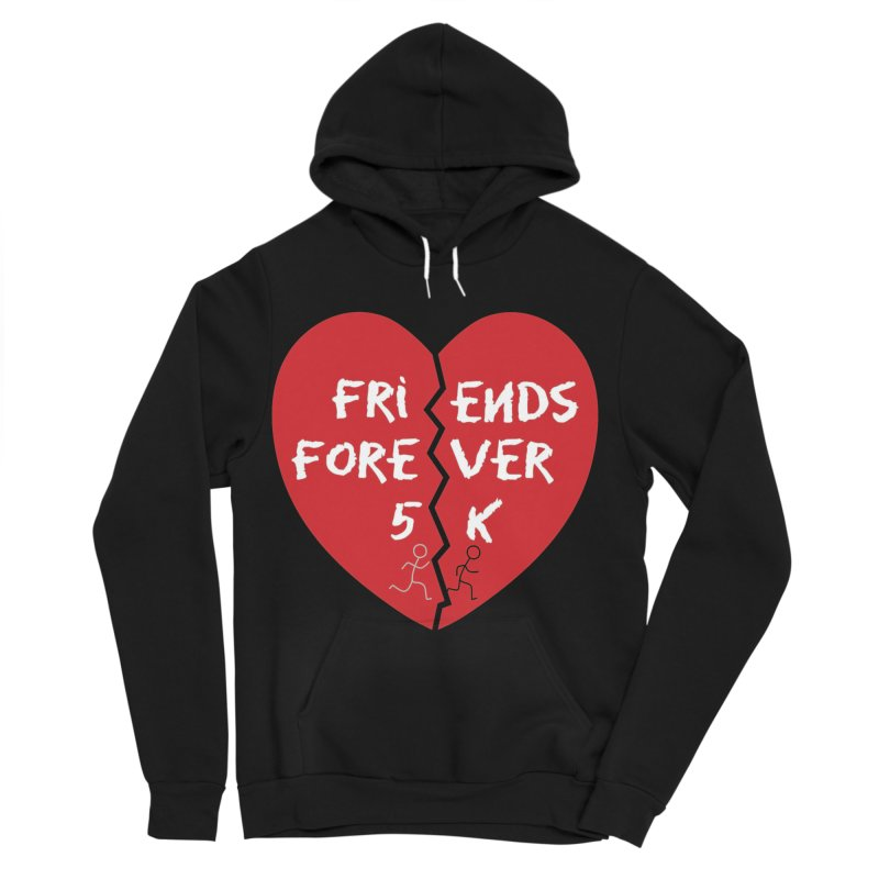 Friends Forever Women's Sponge Fleece Pullover Hoody by Moon Joggers's Artist Shop