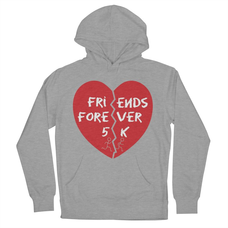 Friends Forever Women's French Terry Pullover Hoody by moonjoggers's Artist Shop