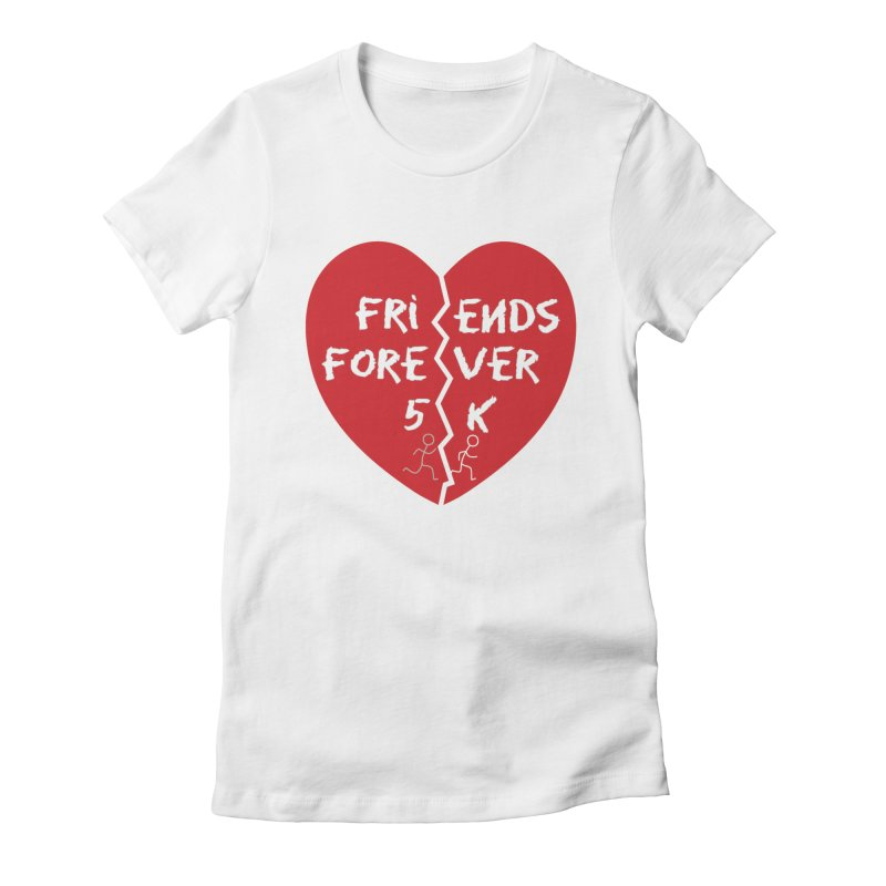 Friends Forever Women's Fitted T-Shirt by Moon Joggers's Artist Shop