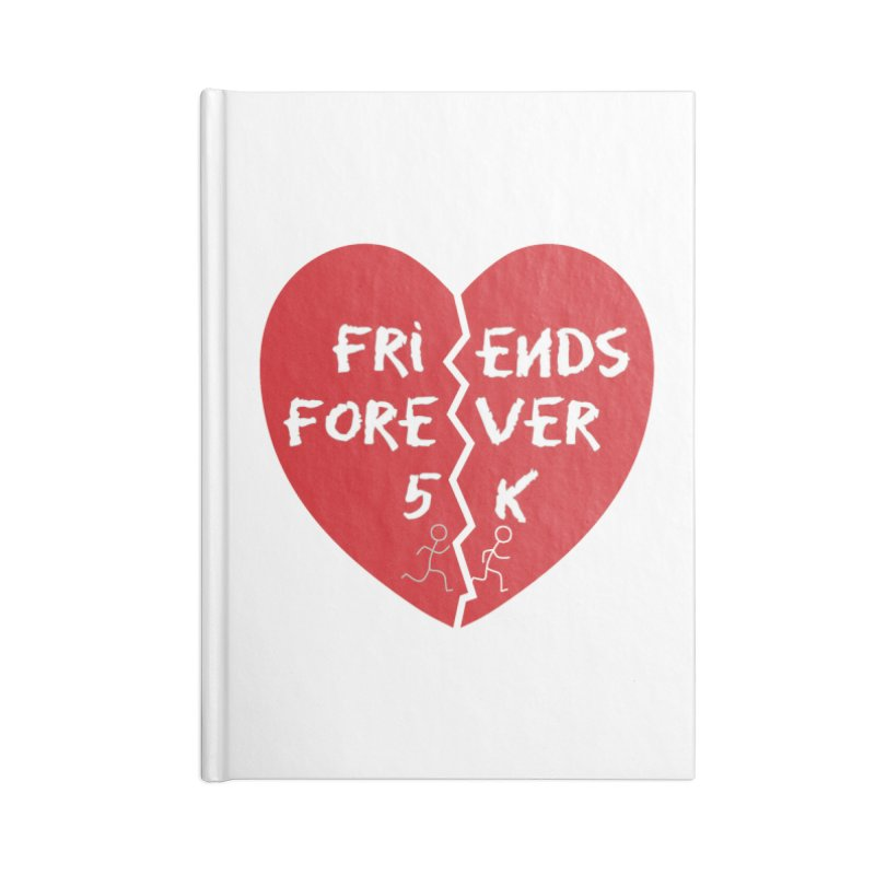 Friends Forever Accessories Blank Journal Notebook by Moon Joggers's Artist Shop