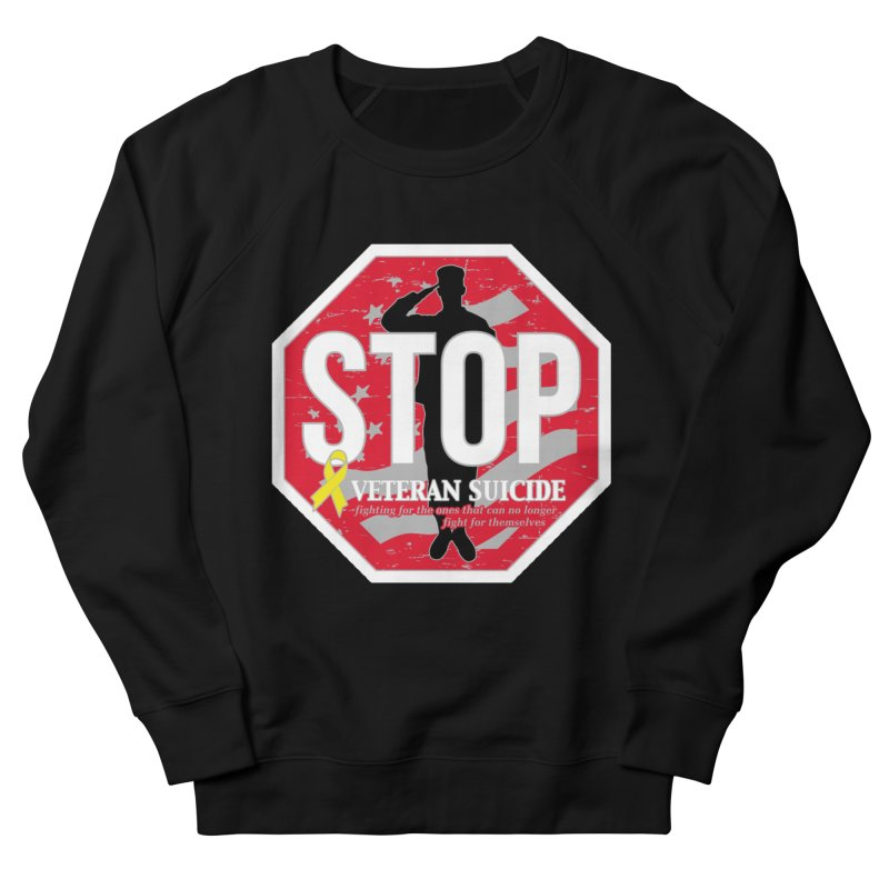 Stop Veteran Suicide Women's French Terry Sweatshirt by Moon Joggers's Artist Shop