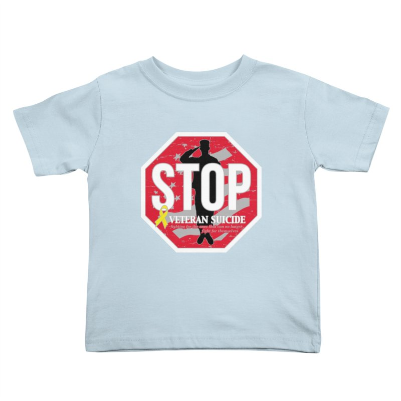 Stop Veteran Suicide Kids Toddler T-Shirt by Moon Joggers's Artist Shop