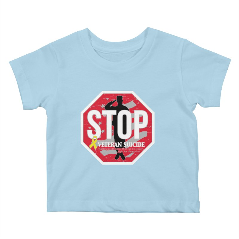 Stop Veteran Suicide Kids Baby T-Shirt by Moon Joggers's Artist Shop