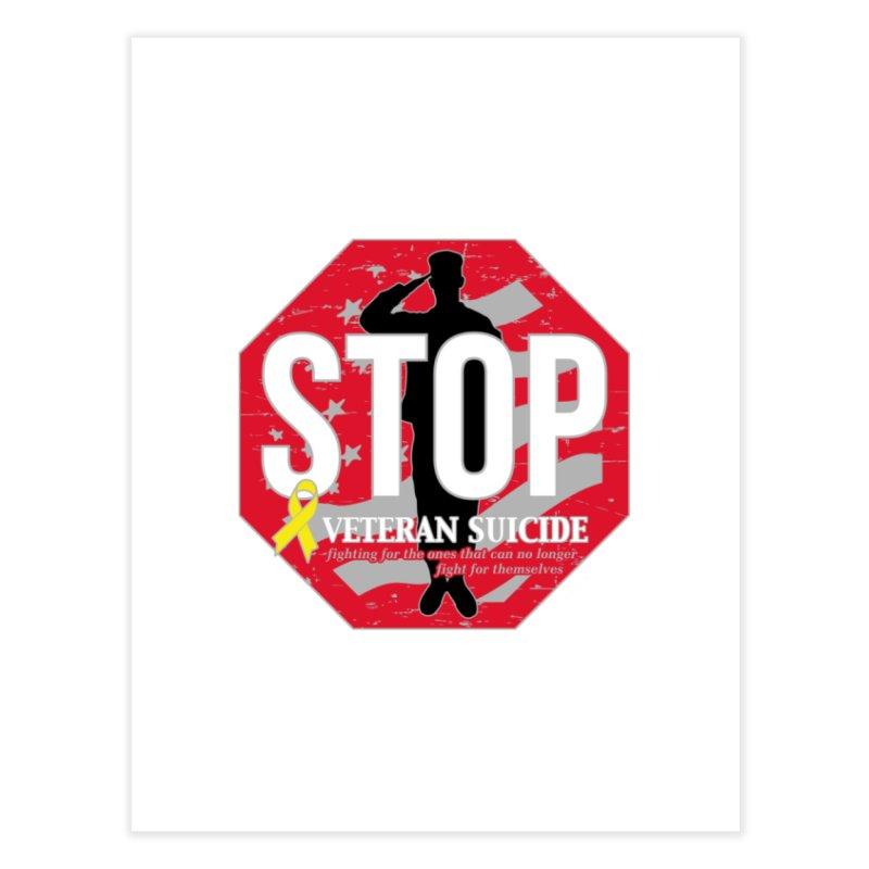 Stop Veteran Suicide Home Fine Art Print by Moon Joggers's Artist Shop