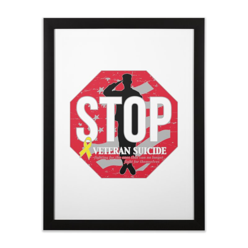 Stop Veteran Suicide Home Framed Fine Art Print by Moon Joggers's Artist Shop