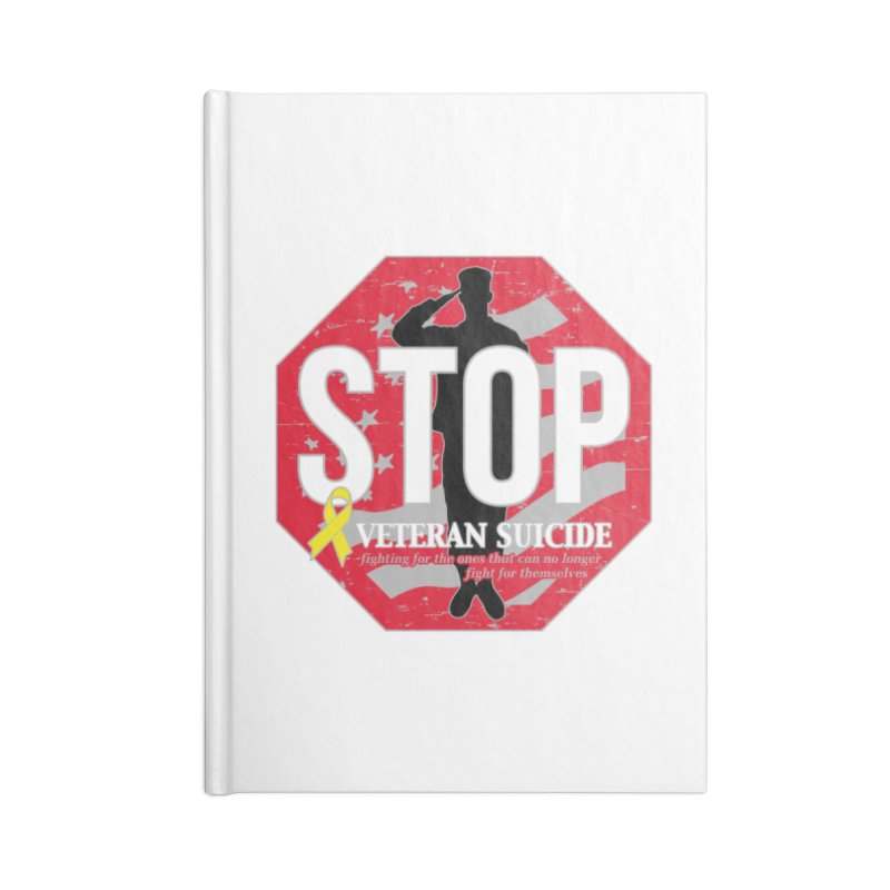 Stop Veteran Suicide Accessories Lined Journal Notebook by Moon Joggers's Artist Shop