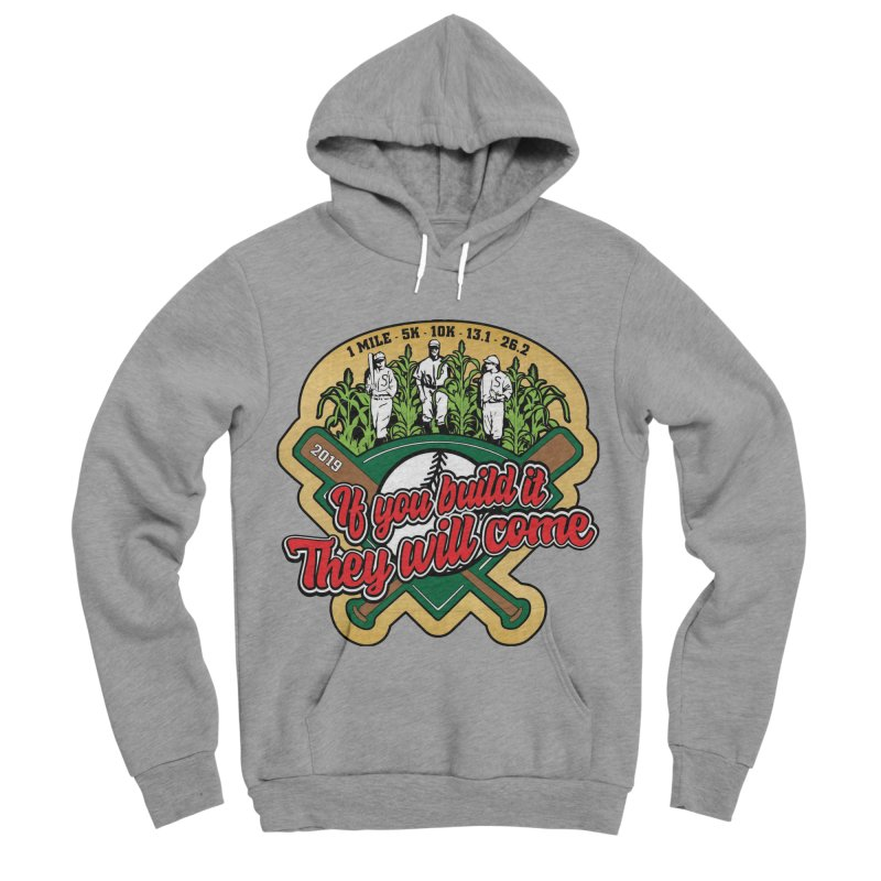 If You Build It They Will Come Men's Sponge Fleece Pullover Hoody by Moon Joggers's Artist Shop