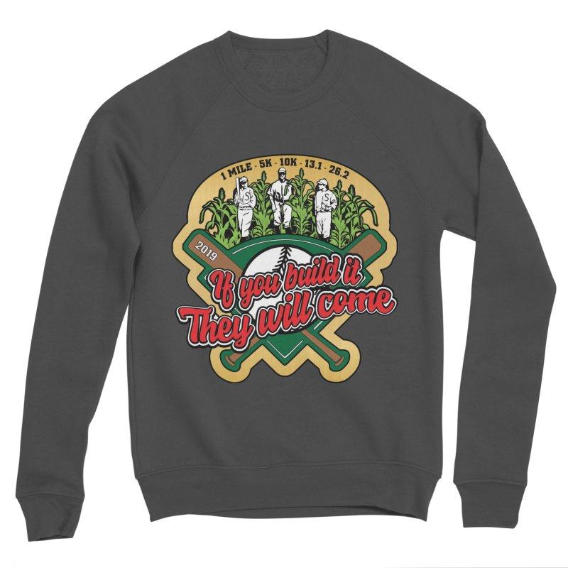 If You Build It They Will Come Women's Sponge Fleece Sweatshirt by Moon Joggers's Artist Shop