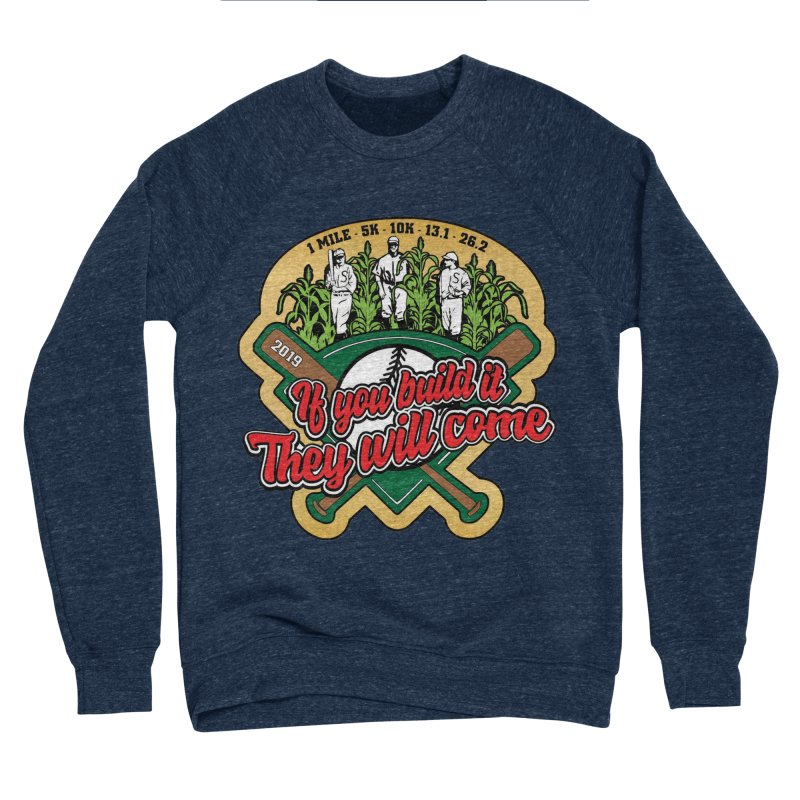 If You Build It They Will Come Men's Sponge Fleece Sweatshirt by Moon Joggers's Artist Shop