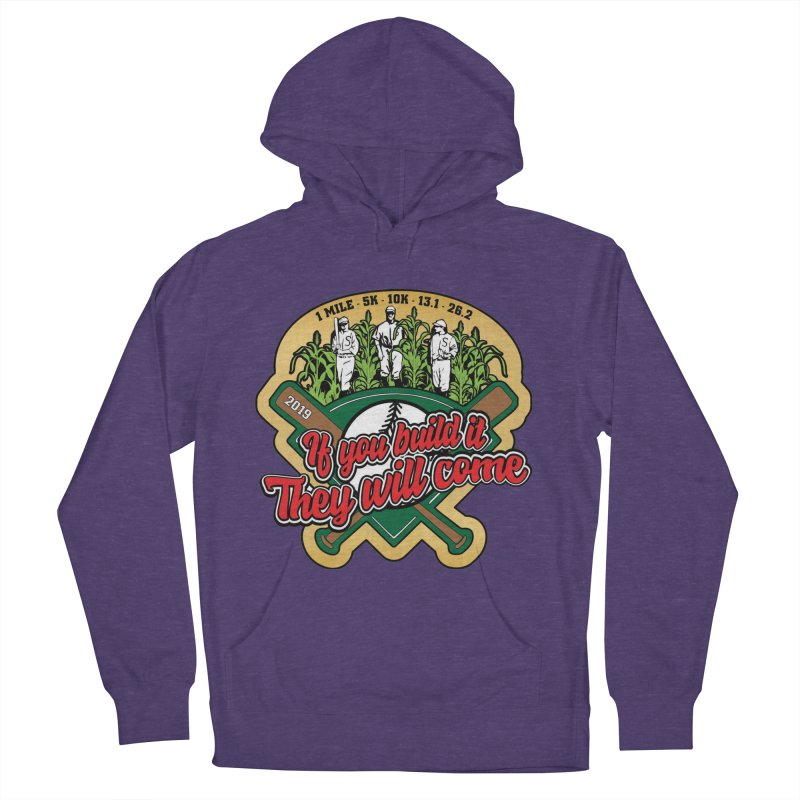 If You Build It They Will Come Women's French Terry Pullover Hoody by Moon Joggers's Artist Shop