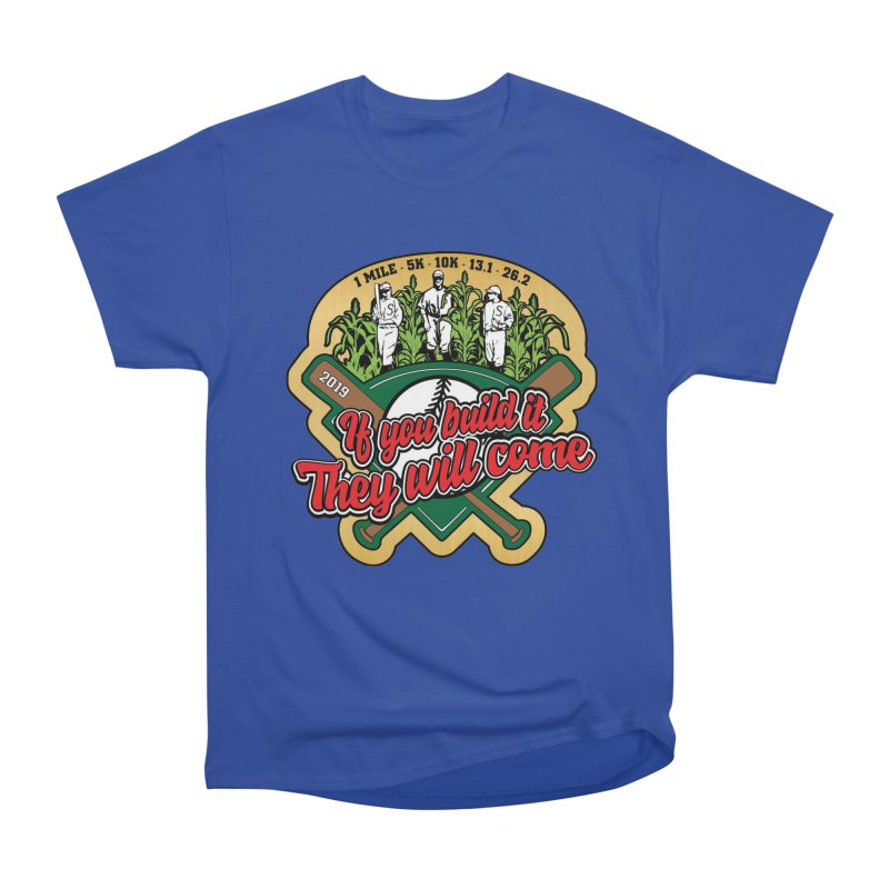 If You Build It They Will Come Men's Heavyweight T-Shirt by Moon Joggers's Artist Shop