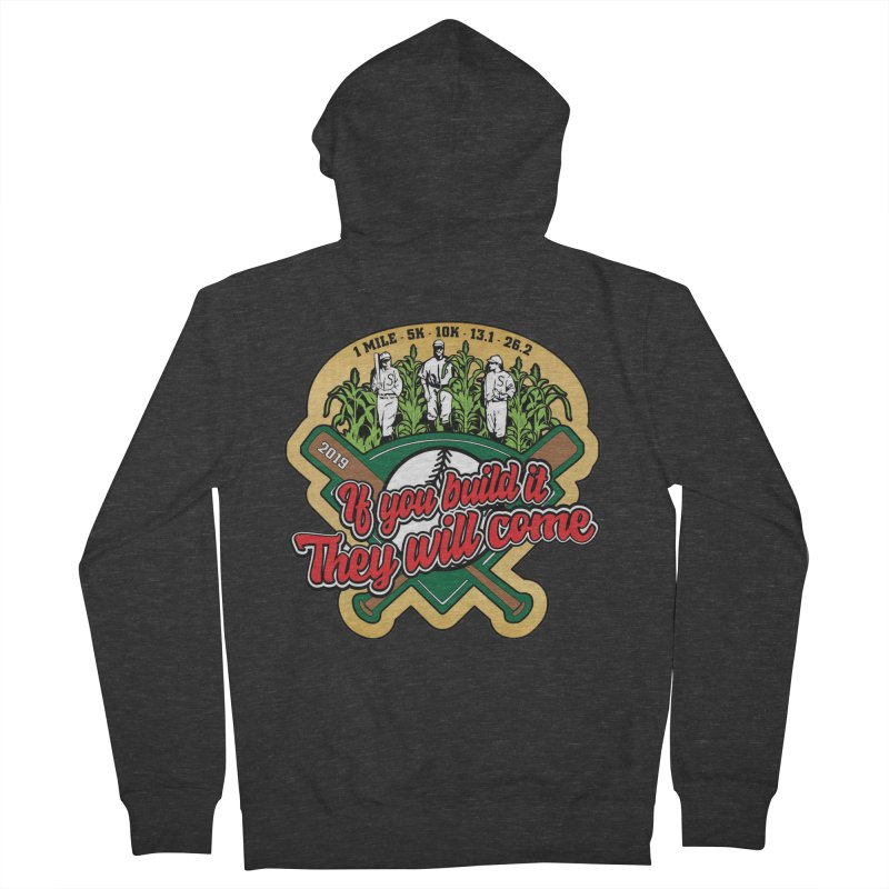 If You Build It They Will Come Women's French Terry Zip-Up Hoody by Moon Joggers's Artist Shop