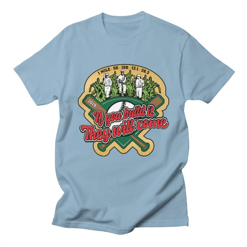 If You Build It They Will Come Women's Regular Unisex T-Shirt by Moon Joggers's Artist Shop