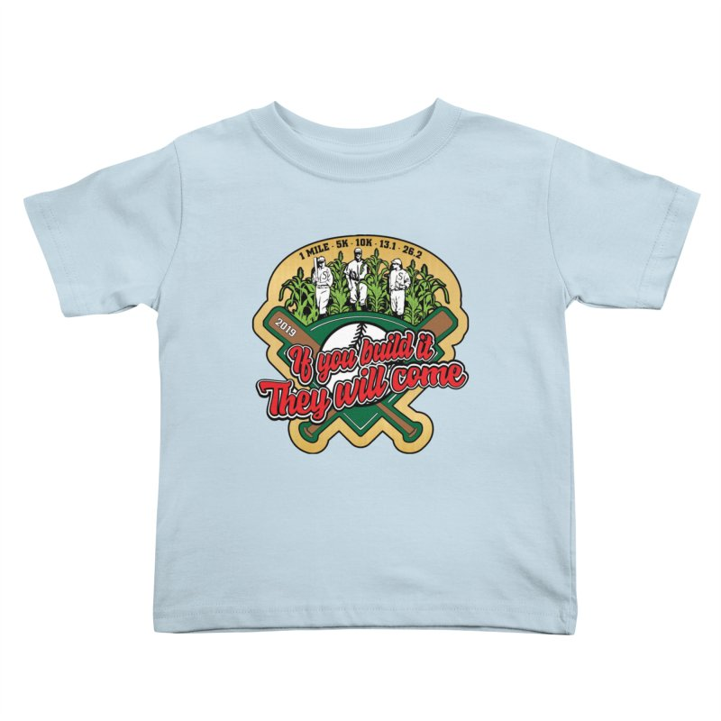 If You Build It They Will Come Kids Toddler T-Shirt by Moon Joggers's Artist Shop