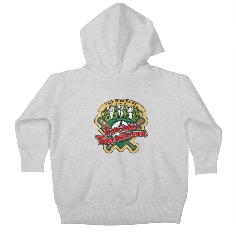 If You Build It They Will Come Kids Baby Zip-Up Hoody by Moon Joggers's Artist Shop