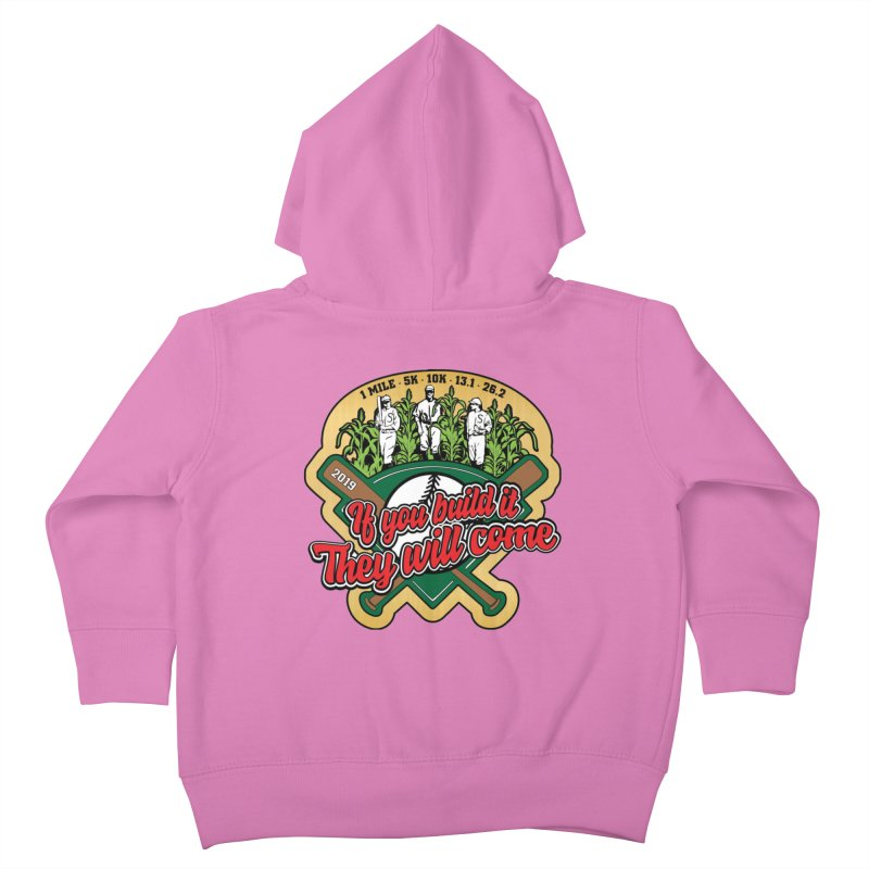 If You Build It They Will Come Kids Toddler Zip-Up Hoody by Moon Joggers's Artist Shop