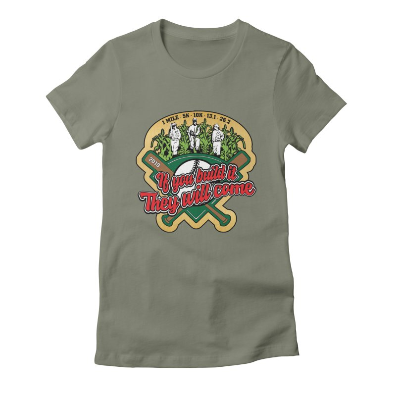 If You Build It They Will Come Women's Fitted T-Shirt by Moon Joggers's Artist Shop