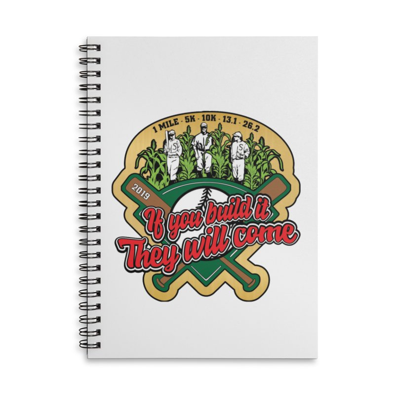 If You Build It They Will Come Accessories Lined Spiral Notebook by Moon Joggers's Artist Shop