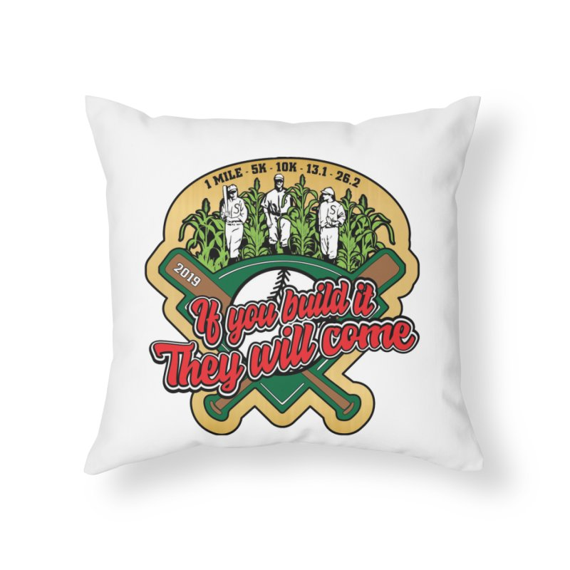 If You Build It They Will Come Home Throw Pillow by Moon Joggers's Artist Shop
