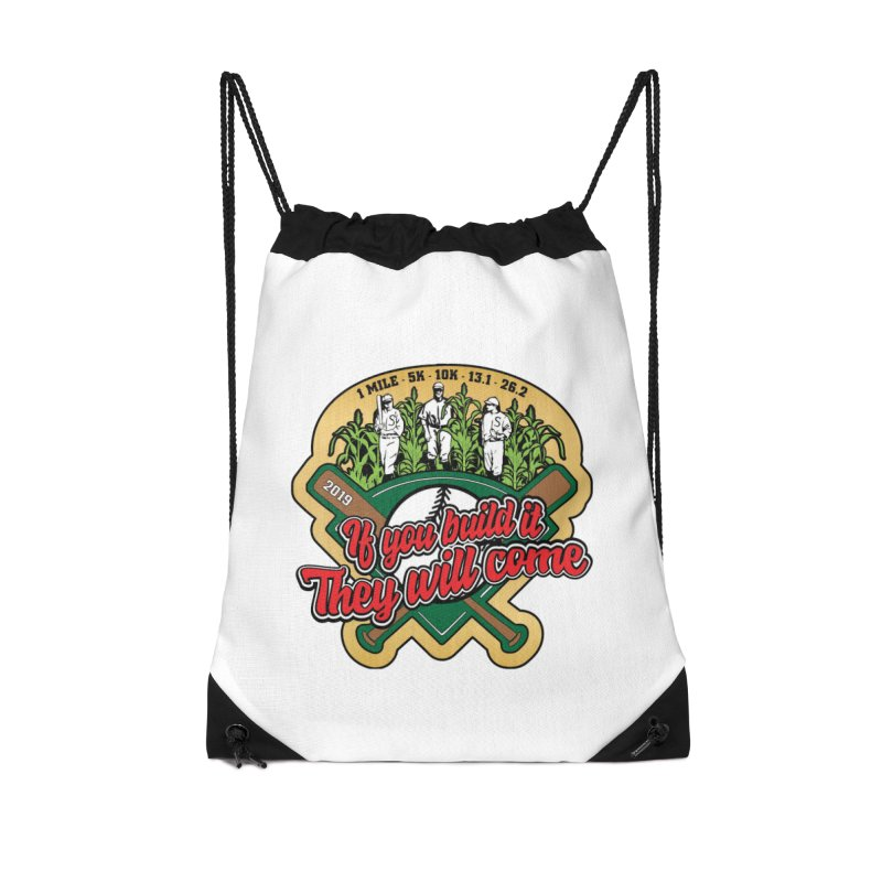 If You Build It They Will Come Accessories Drawstring Bag Bag by Moon Joggers's Artist Shop