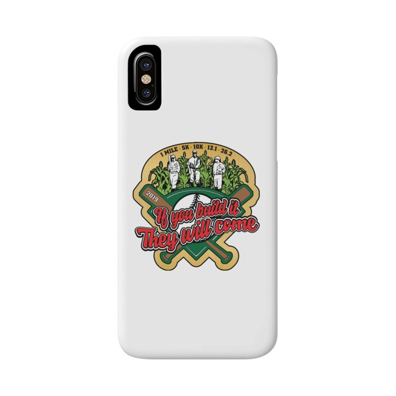 If You Build It They Will Come Accessories Phone Case by Moon Joggers's Artist Shop