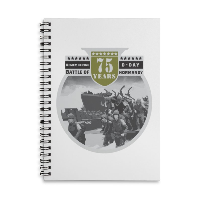 D-day 75th Anniversary: Battle of Normandy Accessories Lined Spiral Notebook by Moon Joggers's Artist Shop